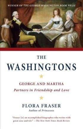 The Washingtons: George and Martha: Partners in Friendship and Love cover