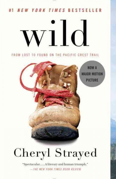 Wild: From Lost to Found on the Pacific Crest Trail cover
