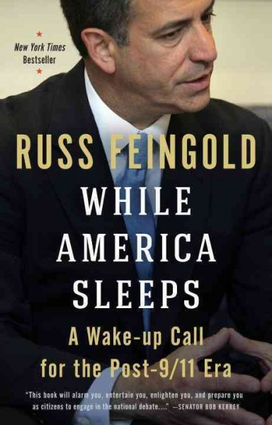 While America Sleeps: A Wake-up Call for the Post-9/11 Era cover