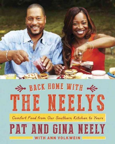 Back Home with the Neelys: Comfort Food from Our Southern Kitchen to Yours: A Cookbook cover