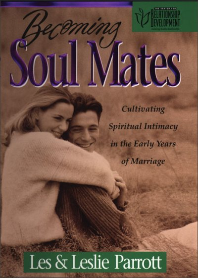 Becoming Soul Mates: Cultivating Spiritual Intimacy in the Early Years of Marriage cover