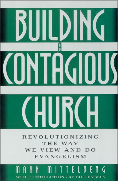Building a Contagious Church: Revolutionizing the Way We View and Do Evangelism cover