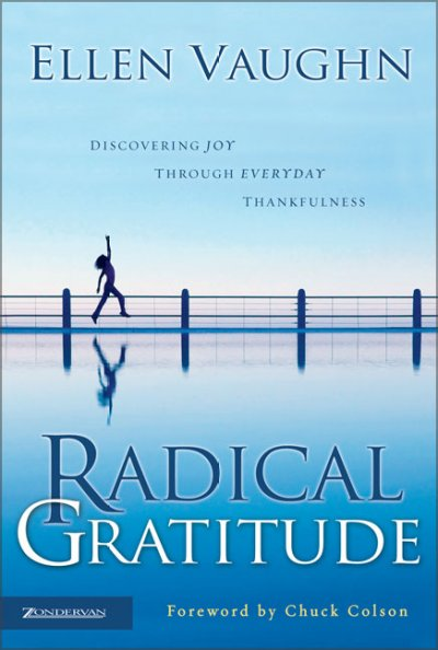 Radical Gratitude: Discovering Joy through Everyday Thankfulness cover
