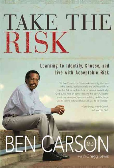 Take the Risk: Learning to Identify, Choose, and Live with Acceptable Risk cover