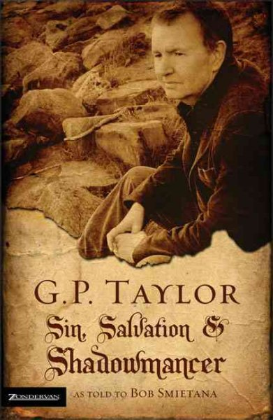G. P. Taylor: Sin, Salvation and Shadowmancer cover
