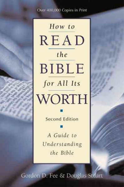 How to Read the Bible for All Its Worth cover