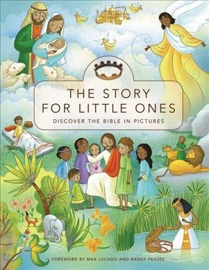 The Story for Little Ones: Discover the Bible in Pictures cover