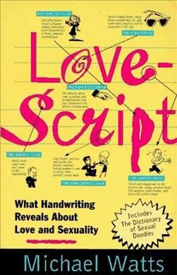 Lovescript: What Handwriting Reveals About Love & Romance cover