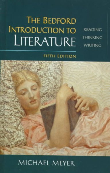 The Bedford Introduction to Literature: Reading, Thinking, Writing cover