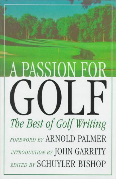 A Passion for Golf: The Best of Golf Writing cover
