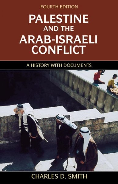 Palestine and the Arab-Israeli Conflict, Fourth Edition: A History with Documents cover