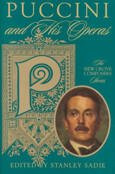 Puccini and His Operas (New Grove Composers Series) cover
