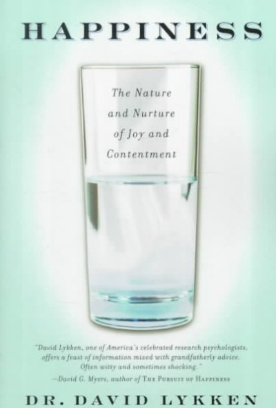 Happiness: The Nature and Nurture of Joy and Contentment cover