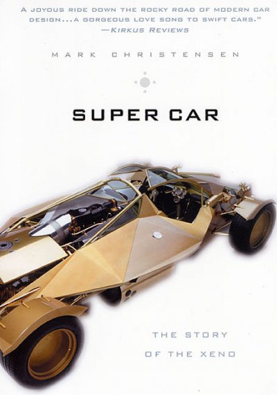 Super Car: The Story of the Xeno cover