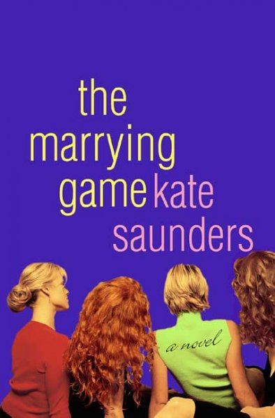 The Marrying Game: A Novel cover