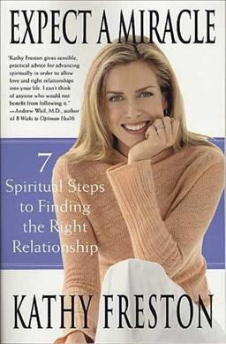 Expect a Miracle: 7 Spiritual Steps to Finding the Right Relationship cover