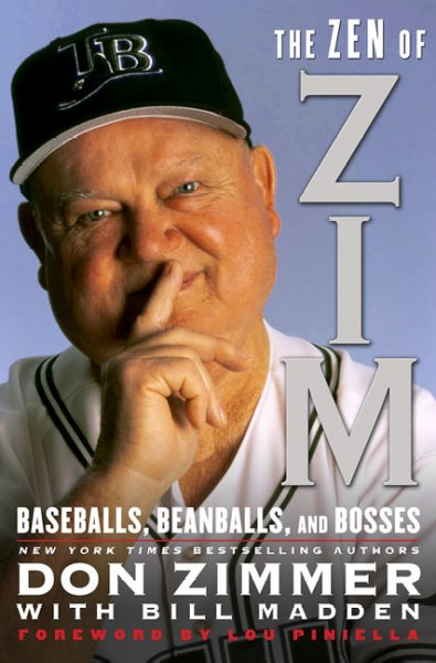 The Zen of Zim: Baseball, Beanballs and Bosses cover