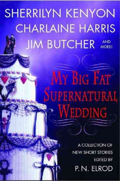 My Big Fat Supernatural Wedding cover