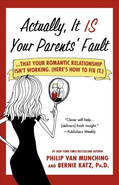 Actually, It Is Your Parents' Fault cover