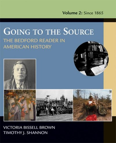 Going To The Source: The Bedford Reader In American History, Volume II: From 1865 cover