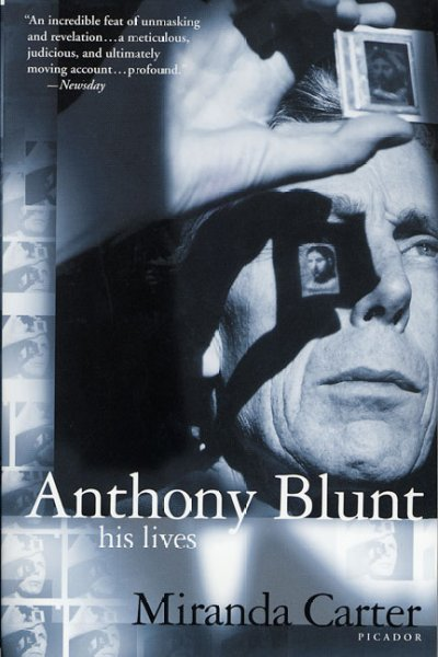 Anthony Blunt: His Lives cover