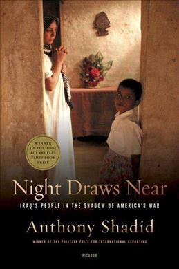 Night Draws Near: Iraq's People in the Shadow of America's War cover
