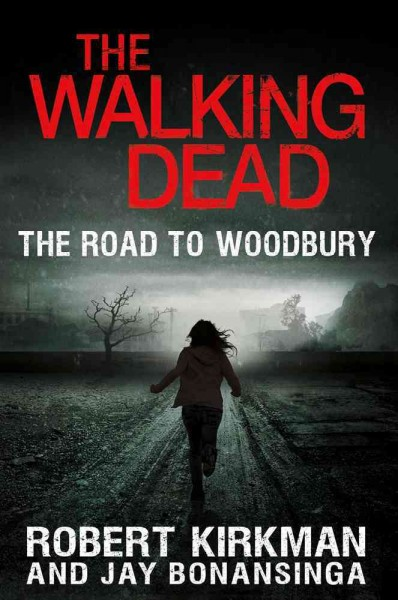 The Walking Dead: The Road to Woodbury (The Walking Dead Series) cover