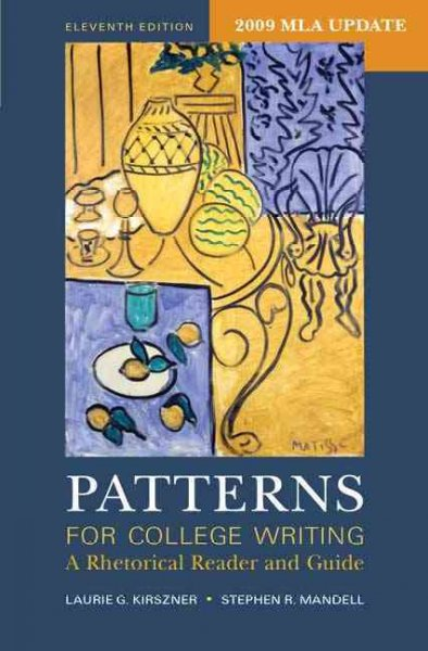 Patterns for College Writing with 2009 MLA Update: A Rhetorical Reader and Guide cover