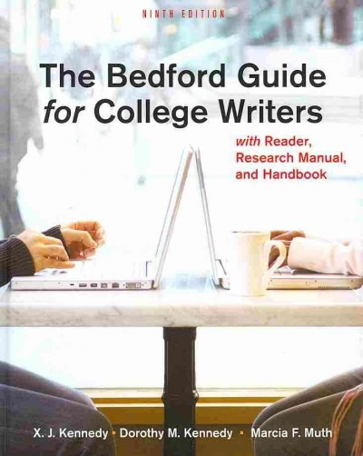 The Bedford Guide for College Writers With Reader, Research Manual, and Handbook cover