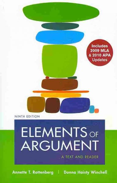 Elements of Argument with 2009 MLA and 2010 APA Updates: A Text and Reader cover
