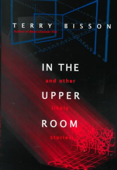 In the Upper Room and Other Likely Stories cover