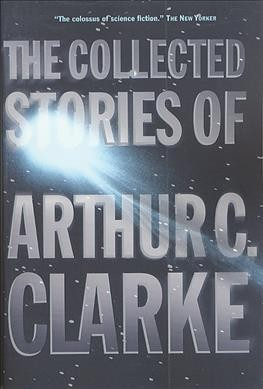 The Collected Stories of Arthur C. Clarke cover