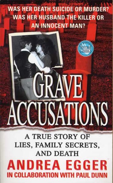 Grave Accusations: A True Story of Lies, Family Secrets, and Death (True Crime (St. Martin's Paperbacks)) cover