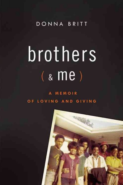 Brothers (and Me): A Memoir of Loving and Giving cover