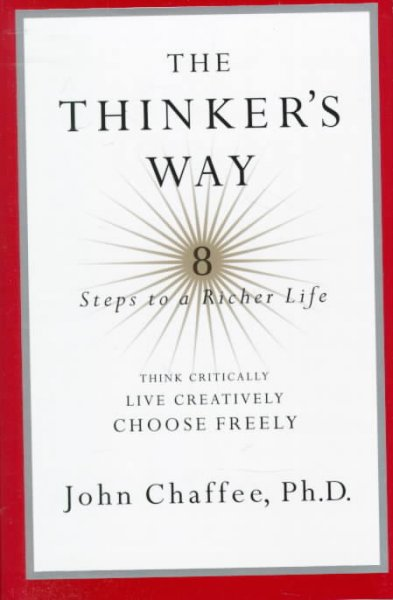 The Thinker's Way : 8 Steps to a Richer Life cover