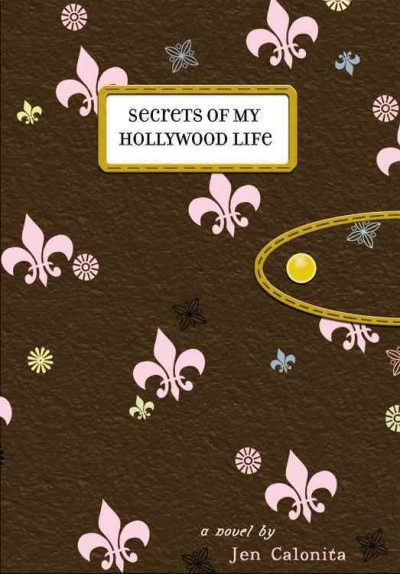 Secrets of My Hollywood Life: Number 1 in series (Secrets of My Hollywood Life (1)) cover