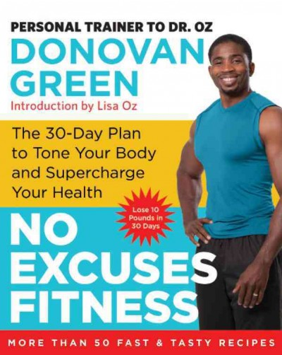 No Excuses Fitness: The 30-Day Plan to Tone Your Body and Supercharge Your Health cover