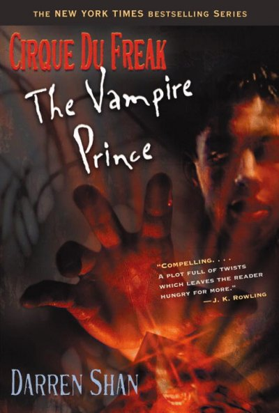 Cirque Du Freak #6: The Vampire Prince: Book 6 in the Saga of Darren Shan (Cirque Du Freak: the Saga of Darren Shan) cover
