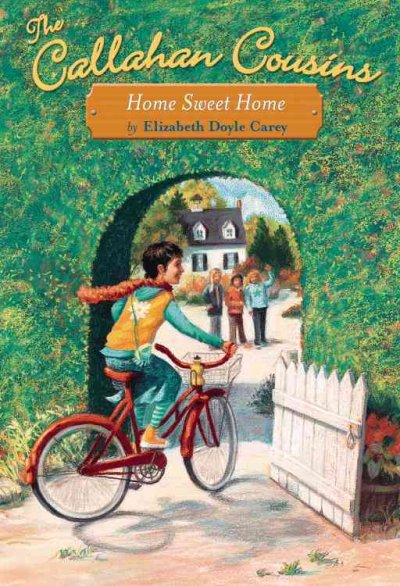 The Callahan Cousins #2: Home Sweet Home (No. 2) cover