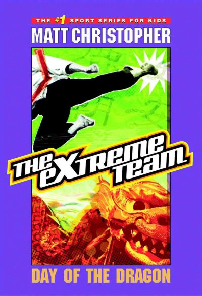 The Extreme Team #2: Day of the Dragon cover