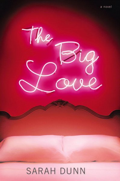 The Big Love: A Novel cover