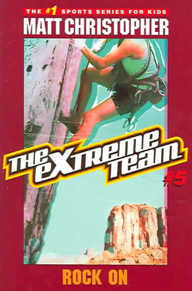 The Extreme Team #5: Rock On (Extreme Team (Paperback)) cover