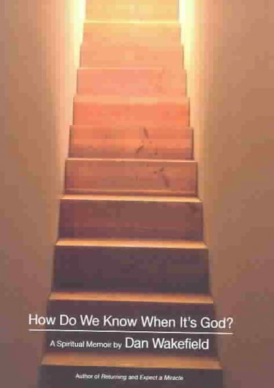 How Do We Know When It's God?: A Spiritual Memoir cover