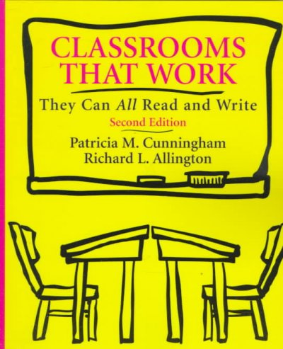 Classrooms That Work: They Can All Read and Write (2nd Edition)