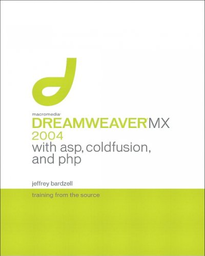 Macromedia Dreamweaver MX 2004 with ASP, ColdFusion, and PHP: Training from the Source cover