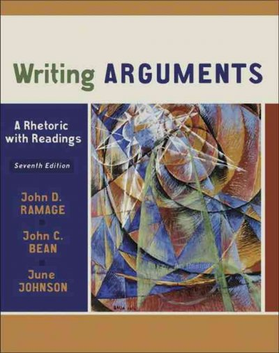 Writing Arguments: A Rhetoric with Readings (7th Edition) cover