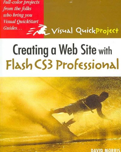 Creating a Web Site with Flash CS3 Professional: Visual QuickProject Guide cover