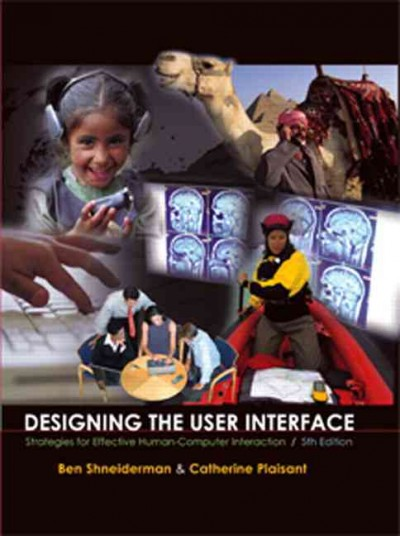 Designing the User Interface: Strategies for Effective Human-Computer Interaction (5th Edition) cover