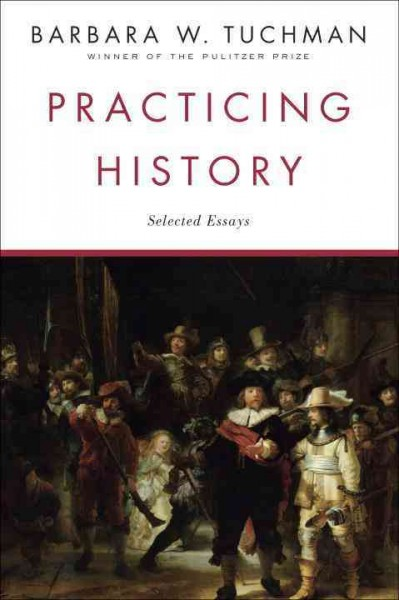 Practicing History: Selected Essays cover