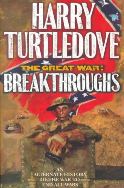 Breakthroughs (The Great War, Book 3) cover
